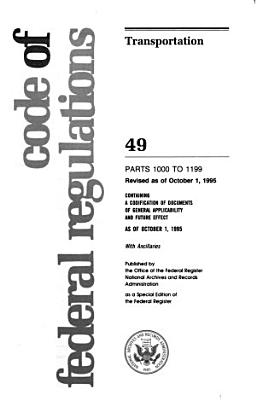 Code of Federal Regulations  Containing a Codification of Documents of General Applicability and Future Effect as of December 31  1948