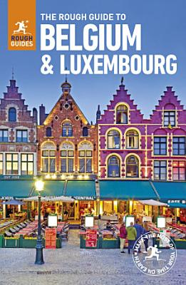The Rough Guide to Belgium and Luxembourg  Travel Guide eBook  PDF