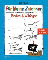 F  r kleine Zeichner   Piraten   Wikinger PDF