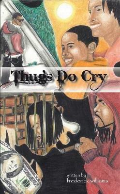 Thugs Do Cry