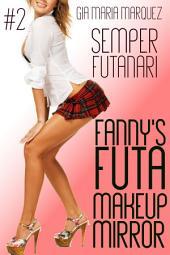 Fanny's Futa Makeup Mirror