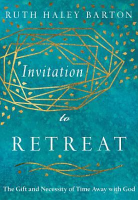 Invitation To Retreat