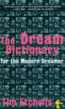The Dream Dictionary for the Modern Dreamer