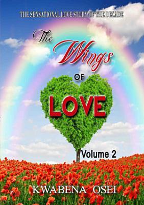 The Wings of Love Volume 2 PDF
