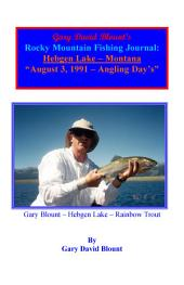 BTWE Hebgen Lake August 3, 1991 - Montana: BEYOND THE WATER'S EDGE