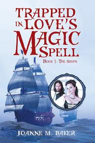 Trapped in Love   S Magic Spell PDF