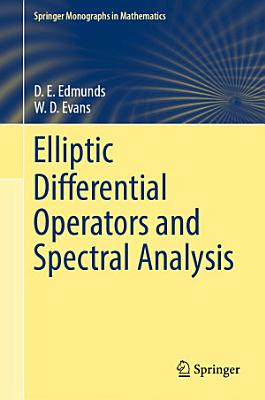 Elliptic Differential Operators and Spectral Analysis PDF
