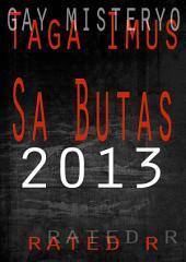 Sa Butas 2013 Revised: Tagalog Gay Mystery Story