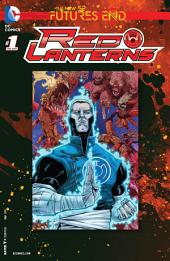 Red Lanterns: Futures End (2014-) #1