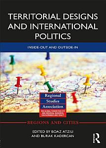 Territorial Designs and International Politics Book