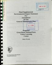 Great Basin National Park (N.P.), General Management Plan and Development Concept Plans: Environmental Impact Statement