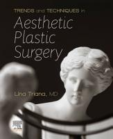 Trends and Techniques Aesthetic Plastic Surgery  E Book PDF