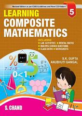 Learning Composite Mathematics -5