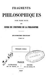 *Oeuvres de m. Victor Cousin. - Paris : Didier. - v. ; 19 cm: 3: Philosophie moderne