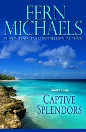 Captive Splendors