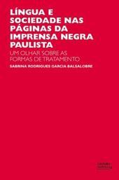 Língua e sociedade nas páginas da imprensa negra paulista: um olhar sobre as formas de tratamento