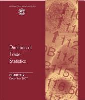 Direction of Trade Statistics Quarterly, December 2007