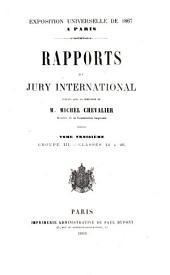 Exposition universelle de 1867: Rapports du jury international: Volume3