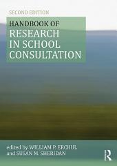 Handbook of Research in School Consultation: Edition 2