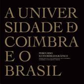A Universidade de Coimbra e o Brasil: percurso iconobibliográfico