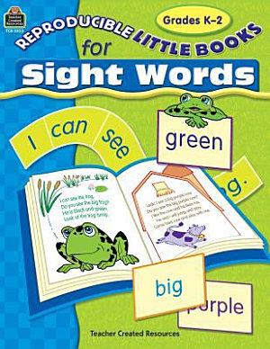 Reproducible Little Books for Sight Words  Grades K 2