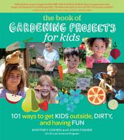 The Book of Gardening Projects for Kids PDF