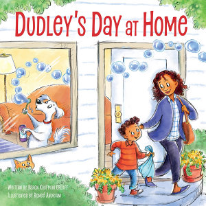 Dudley s Day at Home