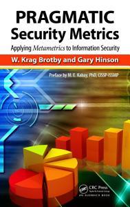PRAGMATIC Security Metrics