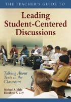 The Teacher s Guide to Leading Student Centered Discussions PDF
