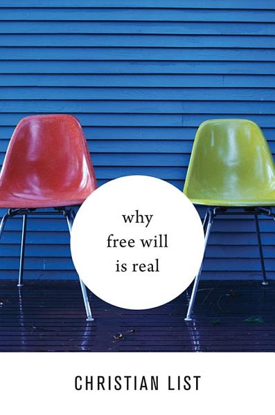 Download Why Free Will Is Real Book