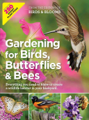 Gardening for Birds, Butterflies, and Bees