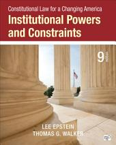 Constitutional Law for a Changing America: Institutional Powers and Constraints, Edition 9