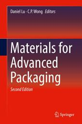 Materials for Advanced Packaging: Edition 2