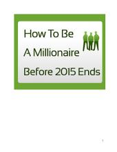 How To Be A Millionaire Before 2015 Ends
