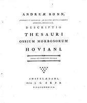 Andreae Bonn ... Descriptio thesauri ossium morbosorum hoviani: Adnexa est dissertatio de callo