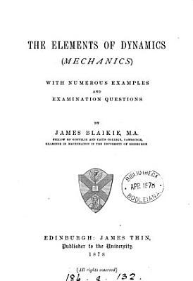 The elements of dynamics, mechanics