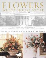 Flowers, White House Style