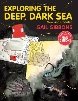 Exploring the Deep  Dark Sea
