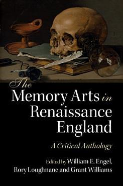 The Memory Arts in Renaissance England PDF