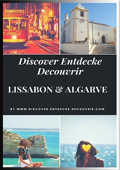 Discover Entdecke Decouvrir Lissabon Algarve PDF