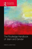 The Routledge Handbook of Islam and Gender PDF