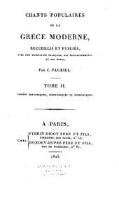 Chants populaires de la Grèce moderne: recueillis et publiés avec une traduction française, des éclaircissements et des notes