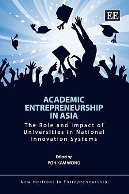Academic Entrepreneurship in Asia