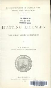 Hunting licenses: their history, objects, and limitations