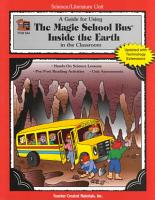 A Science literature Unit Guide for Using  The Magic School Bus Inside the Earth  in the Classroom PDF