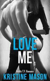 Love Me: Reality T.V. Romance