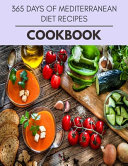 365 Days Of Mediterranean Diet Recipes Cookbook PDF