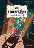 Hotel Goldene Sau   Spuk in Zimmer 13 PDF