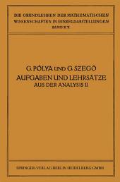 Aufgaben und Lehrsätze aus der Analysis: Zweiter Band: Funktionentheorie · Nullstellen Polynome · Determinanten Zahlentheorie