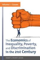 The Economics of Inequality  Poverty  and Discrimination in the 21st Century  2 volumes  PDF